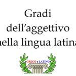 Gradi dell'aggettivo nella lingua latina