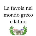 La favola nel mondo greco e latino